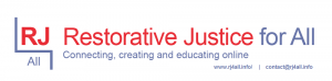 RESTORATIVE JUSTICE FOR ALL